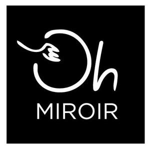 Oh Miroir